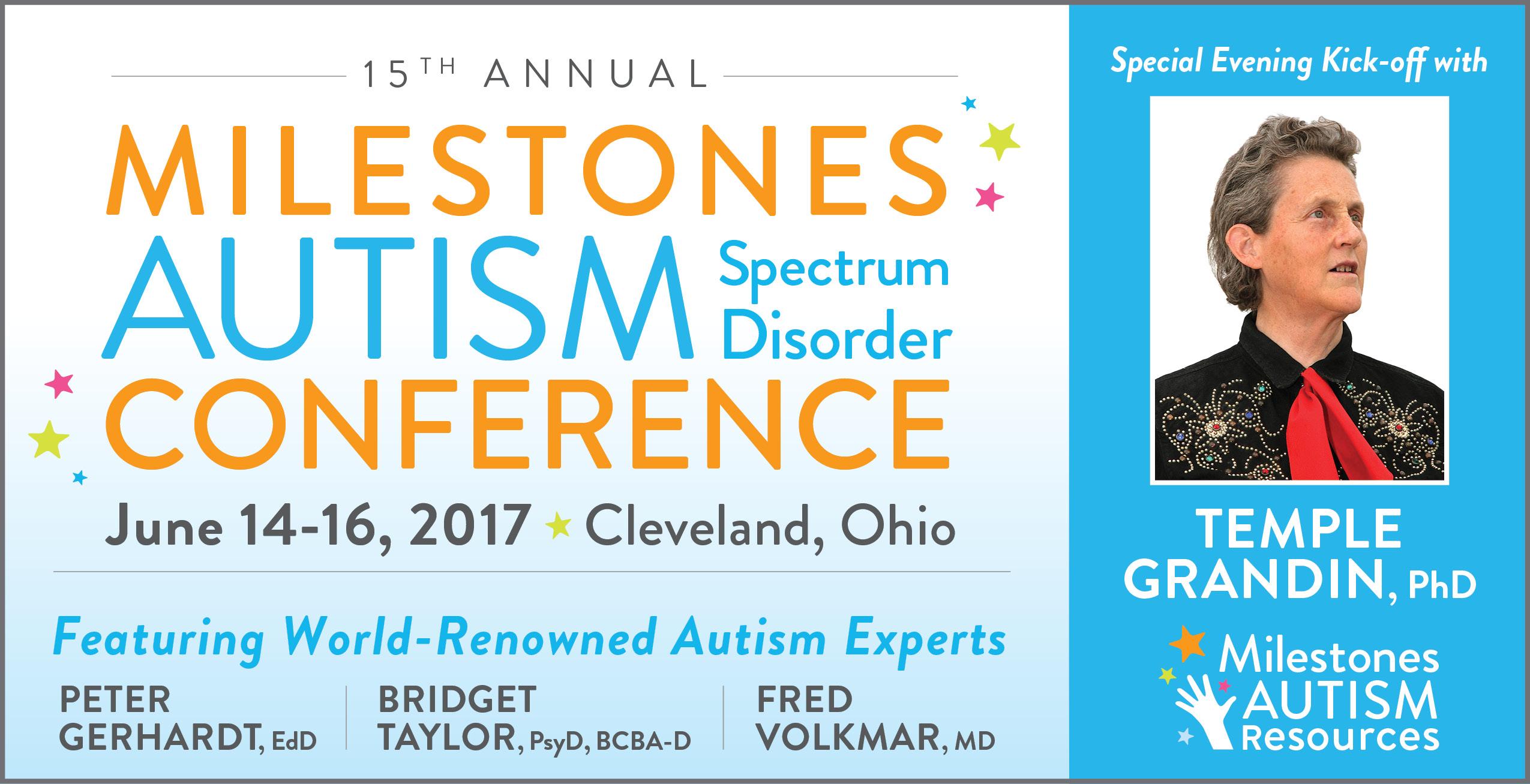 Milestones Autism Spectrum Disorder Conference